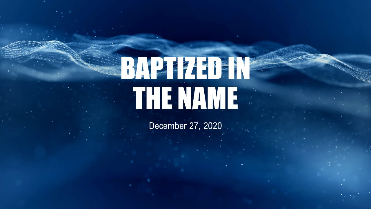 Baptized in the Name