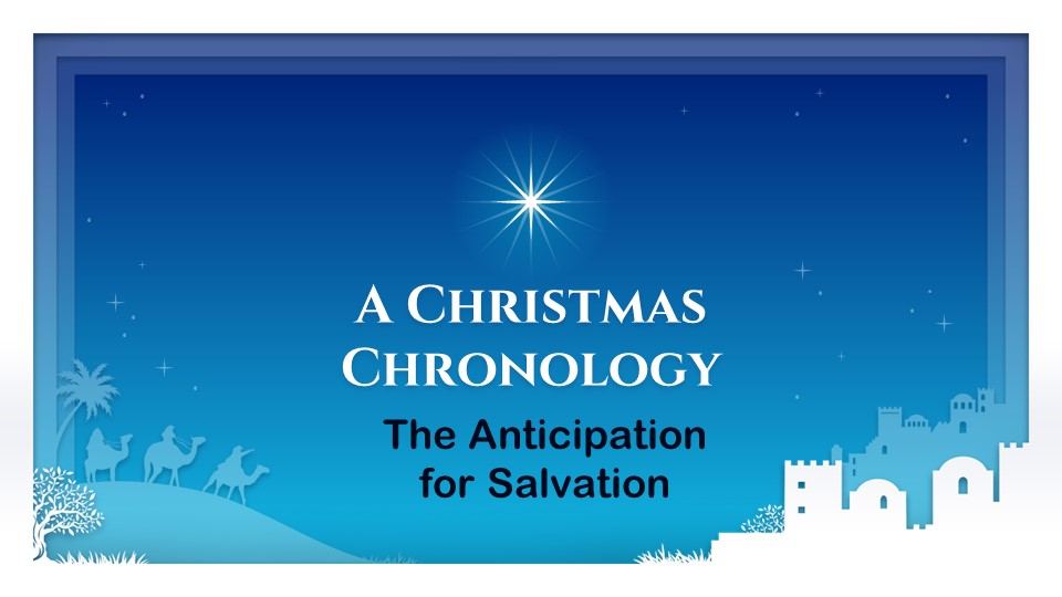 The Anticipation of Salvation
