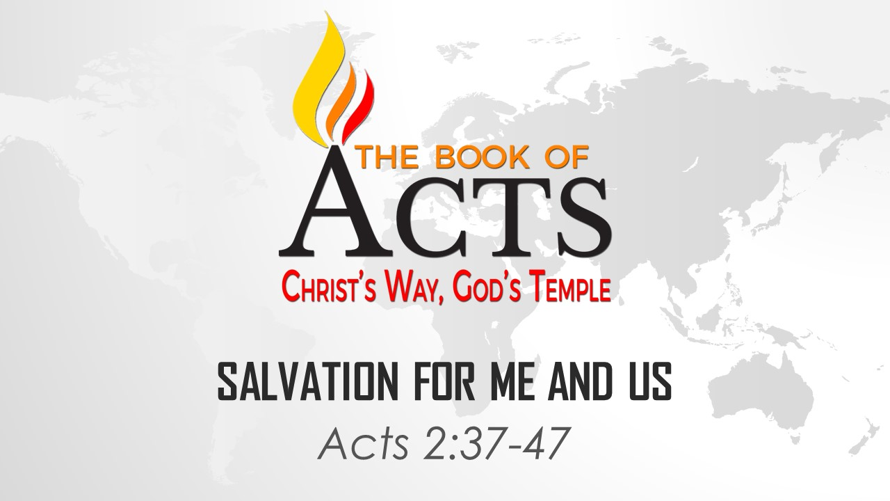 Salvation for Me and Us