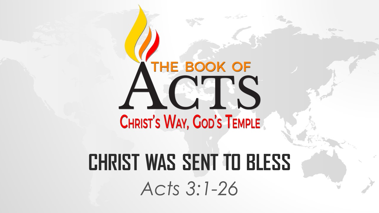 Christ Was Sent to Bless