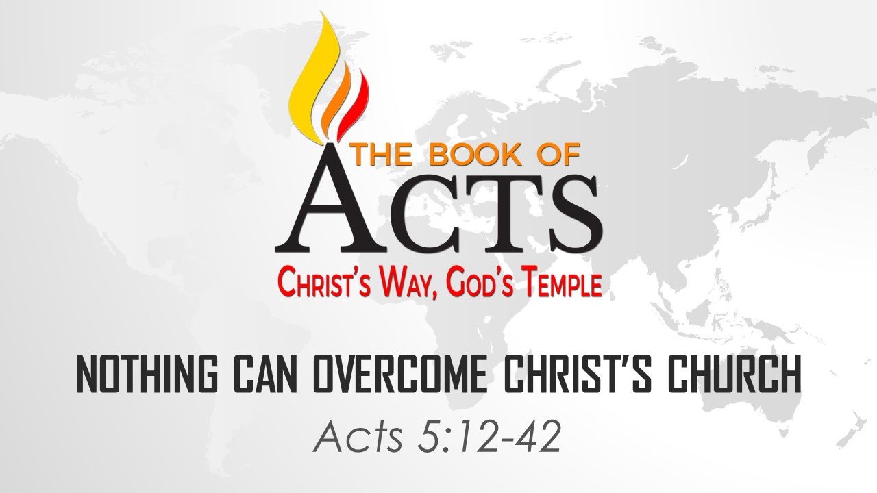 Nothing Can Overthrow Christ's Church