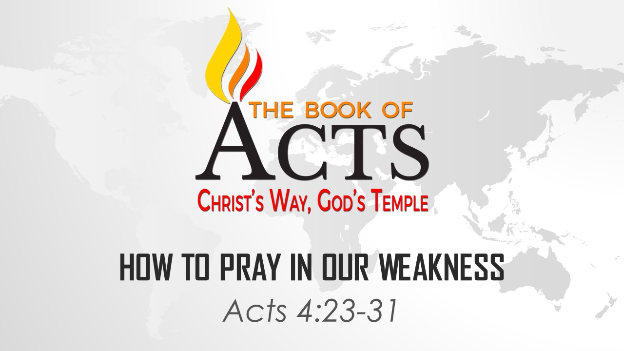 How to Pray in Our Weakness