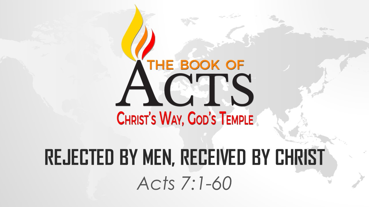 Rejected by Men, Received by Christ