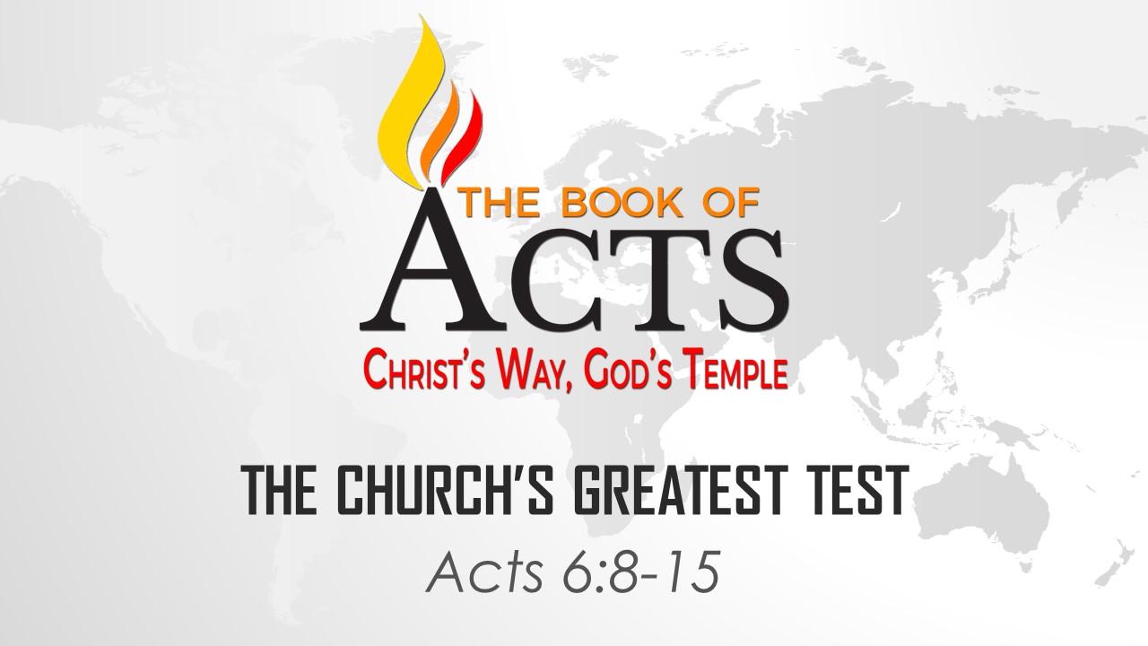 The Church's Greatest Test